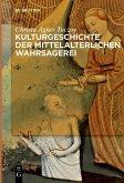 Kulturgeschichte der mittelalterlichen Wahrsagerei (eBook, PDF)