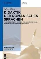 Didaktik der romanischen Sprachen (eBook, PDF) - Thiele, Sylvia