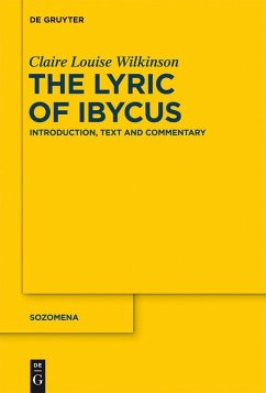 The Lyric of Ibycus (eBook, PDF) - Wilkinson, Claire Louise