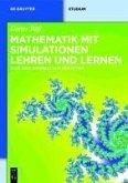 Mathematik mit Simulationen lehren und lernen (eBook, PDF)