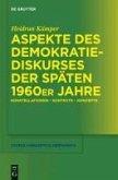 Aspekte des Demokratiediskurses der späten 1960er Jahre (eBook, PDF)