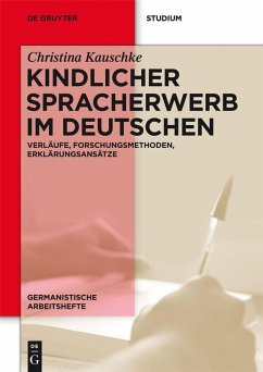 Kindlicher Spracherwerb im Deutschen (eBook, PDF) - Kauschke, Christina
