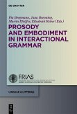 Prosody and Embodiment in Interactional Grammar (eBook, PDF)
