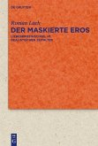 Der maskierte Eros (eBook, PDF)