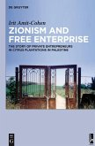 Zionism and Free Enterprise (eBook, PDF)