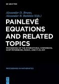 Painlevé Equations and Related Topics (eBook, PDF)