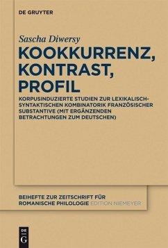 Kookkurrenz, Kontrast, Profil (eBook, PDF) - Diwersy, Sascha