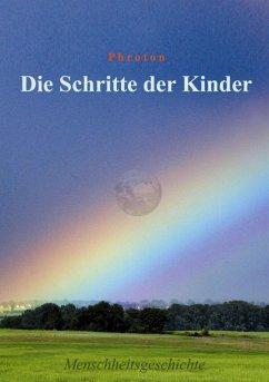 Die Schritte der Kinder (eBook, ePUB) - Frotzbacher, Philipp