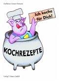 Ich koche für Dich! (eBook, PDF)