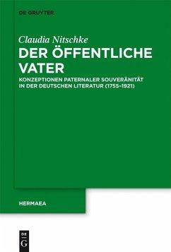 Der öffentliche Vater (eBook, PDF) - Nitschke, Claudia
