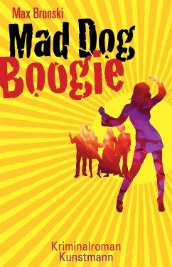 Mad Dog Boogie (eBook, ePUB) - Bronski, Max