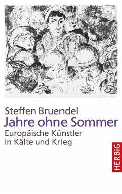Jahre ohne Sommer (eBook, ePUB) - Bruendel, Steffen