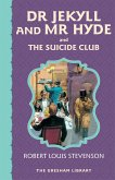 Dr Jekyll and Mr Hyde and The Suicide Club (eBook, ePUB)