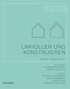 Umhüllen und Konstruieren (eBook, PDF) - Wartzeck, Susanne; Herrmann, Eva Maria; Krammer, Martin; Sturm, Jörg