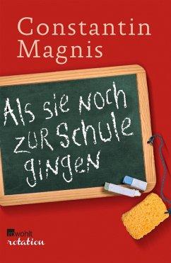 Als sie noch zur Schule gingen (eBook, ePUB) - Magnis, Constantin
