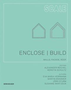 Enclose   Build (eBook, PDF) - Wartzeck, Susanne; Herrmann, Eva Maria; Krammer, Martin; Sturm, Jörg