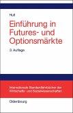 Einführung in Futures- und Optionsmärkte (eBook, PDF)