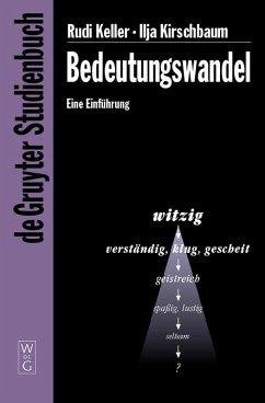 Bedeutungswandel (eBook, PDF) - Keller, Rudi; Kirschbaum, Ilja