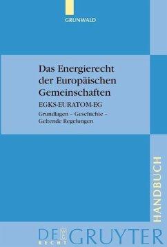 Das Energierecht der Europäischen Gemeinschaften (eBook, PDF) - Grunwald, Jürgen