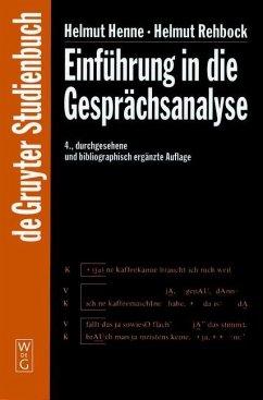 Einführung in die Gesprächsanalyse (eBook, PDF) - Henne, Helmut; Rehbock, Helmut