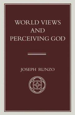 World Views and Perceiving God - Runzo, Joseph