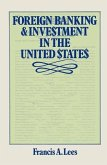 Foreign Banking and Investment in the United States