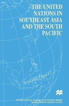 The United Nations in Southeast Asia and the South Pacific - Alley, Roderic