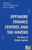 Offshore Finance Centres and Tax Havens