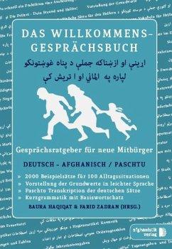 Das Willkommens- Gesprächsbuch Deutsch - Afghan...