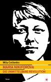 Maria Nikiforova - Die unmittelbare Revolution