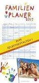 Familienplaner zum Selbstgestalten. 2017 Kalender