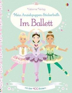 Mein Anziehpuppen-Stickerbuch: Im Ballett - Pratt, Leonie