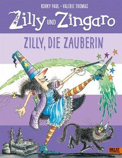 Zilly, die Zauberin / Zilly und Zingaro - Paul, Korky; Thomas, Valerie