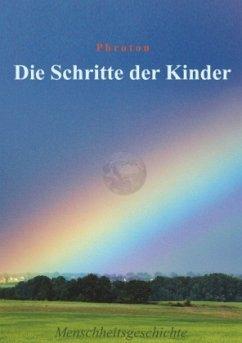 Die Schritte der Kinder - Frotzbacher, Philipp