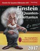 Einstein für Quanten-Dilettanten Wissenskalender 2017