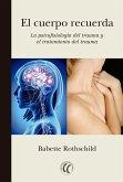 El cuerpo recuerda (eBook, ePUB)
