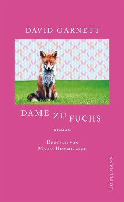 Dame zu Fuchs (eBook, ePUB) - Garnett, David