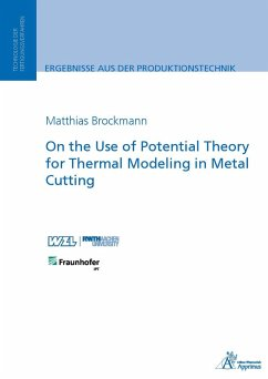 On the Use of Potential Theory for Thermal Modeling in Metal Cutting (eBook, PDF) - Brockmann, Matthias