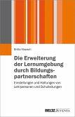Die Erweiterung der Lernumgebung durch Bildungspartnerschaften (eBook, PDF)