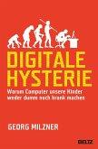Digitale Hysterie (eBook, ePUB)
