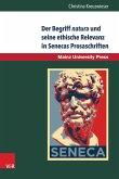 Der Begriff natura und seine ethische Relevanz in Senecas Prosaschriften (eBook, PDF)