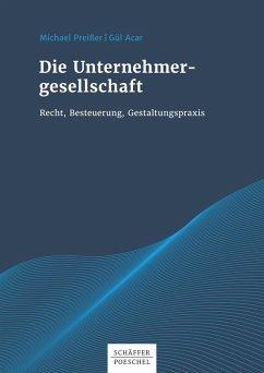 Die Unternehmergesellschaft (eBook, PDF) - Preißer, Michael; Acar, Gül
