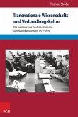 Transnationale Wissenschafts- und Verhandlungskultur (eBook, PDF)