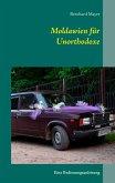 Moldawien für Unorthodoxe (eBook, ePUB)