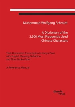 A Dictionary of the 3,500 Most Frequently Used Chinese Characters - Schmidt, Muhammad W. G. A.
