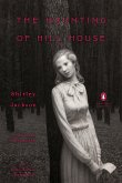The Haunting of Hill House: (Penguin Classics Deluxe Edition)