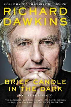 Brief Candle in the Dark: My Life in Science - Dawkins, Richard
