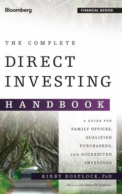 The Complete Direct Investing Handbook: A Guide...