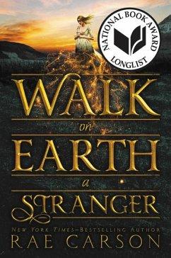 Walk on Earth a Stranger