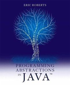 Programming Abstractions in Java - Roberts, Eric